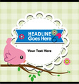 Cute bird on branch with frame for your text vector image vector image