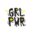 grl pwr short quote girl power cute vector image vector image