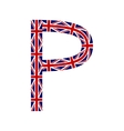 Letter P made from United Kingdom flags vector image vector image