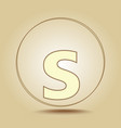 letter s lowercase round golden icon on light vector image