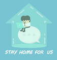 stay home for us vector image