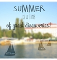 Summer holidays poster with blurry effect vector image