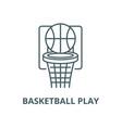 basketball play line icon linear concept vector image vector image