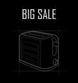 contour drawing of a toaster big sale vector image
