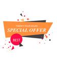 twenty four hours special offer orange white backg vector image