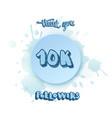 10k followers thank you social media template vector image vector image