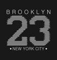 brooklyn print for number t-shirt vector image vector image