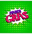 Green lettering Mardi Gras vector image vector image