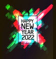 new year message 2022 vector image