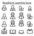 reading learning studying icon set in thin line vector image