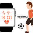 healthy lifestyle man with soccer ball and smart vector image vector image