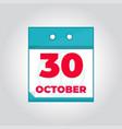30 october flat daily calendar icon vector image