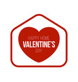 happy home valentine day card with funny vector image vector image