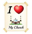 I love church vector image vector image