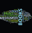 the medium and the message text background word vector image vector image