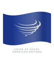 union of south american nations waving flag vector image vector image