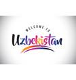 uzbekistan welcome to message in purple vibrant vector image vector image