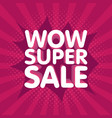 wow super sale banner in retro background vector image vector image