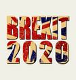 brexit 2020 poster uk leaving eu crisis vector image