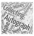 How to Make Money Autograph Collecting Word Cloud vector image vector image