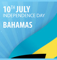 independence day of the bahamas flag and vector image