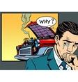 man weeps car broke down vector image vector image