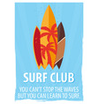 surfing poster for surfing club with surfboards vector image