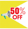 50 off megaphone yellow background image vector image