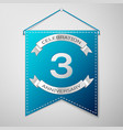 blue pennant with inscription three years vector image vector image