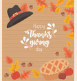 happy thanksgiving poster inscription cake and hat vector image