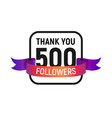 500 followers number with color bright ribbon vector image