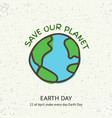 earth day banner for environment safety vector image vector image