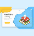 machine learning isometric flat conceptual vector image vector image