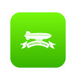trip dirigible icon green vector image