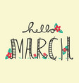 hello march word lettering vector image