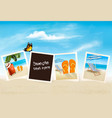 vacation photos on a beach vector image vector image