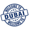 welcome to dubai blue round vintage stamp vector image vector image