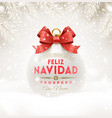 feliz navidad - christmas greetings in spanish vector image vector image