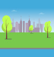 view on modern city from green park color poster vector image vector image