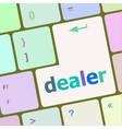 dealer button on keyboard with soft focus vector image vector image