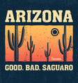 arizona t shirt with saguaro cactus vector image vector image