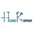 home repair symbol vector image vector image