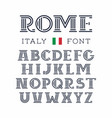 italy font alphabet with latin letters vector image vector image