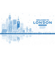 outline welcome to london england skyline vector image vector image