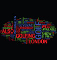 golf show in london text background word cloud vector image vector image