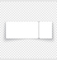 white black ticket template with shadow on vector image