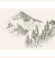 alpine sketch mountain ranges and coniferous vector image vector image