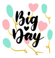 big day handwritten postcard vector image vector image