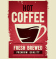 coffee shop retro vintage poster tin sign vector image vector image