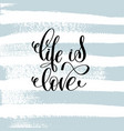 life is love hand lettering inscription vector image vector image